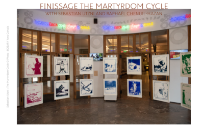 FINISSAGE 'MARTYRDOM CYCLE'-June 26, 6.30 PM at Bozar